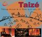 Taizé 2015 : une belle aventure à vivre !