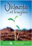 Vivants et Fragiles