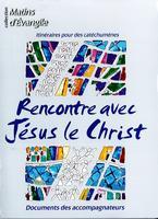 Rencontre avec Jesus le Christ.jpg