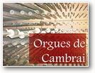 orgues de cambrai