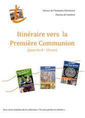 Itineraire vers 1ere communion Enfance