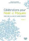 celebration Noel Paques annee C Petite enfance
