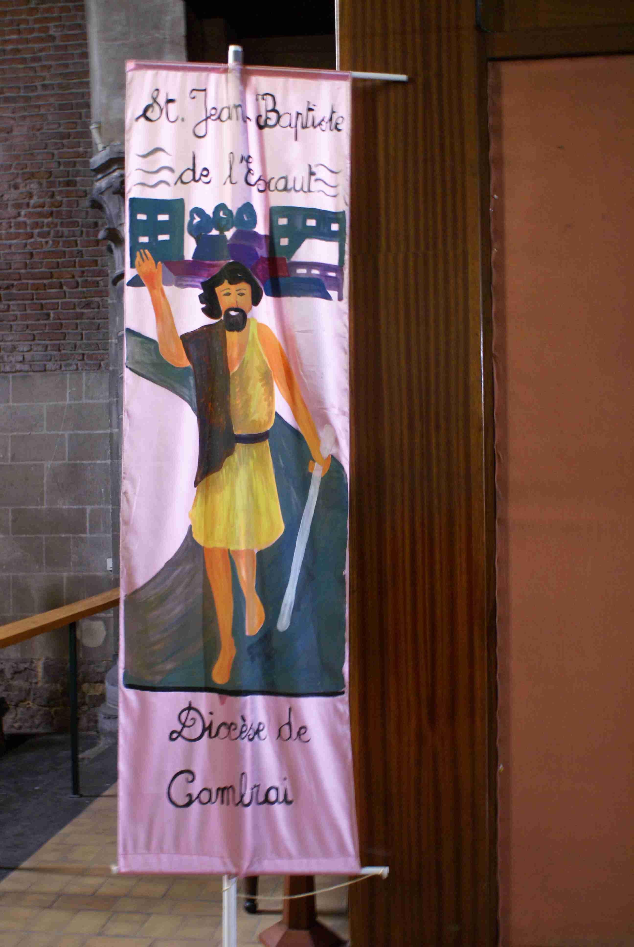 La banderole de notre ex-St patron paroissial : St Jean Baptiste de l'Escaut