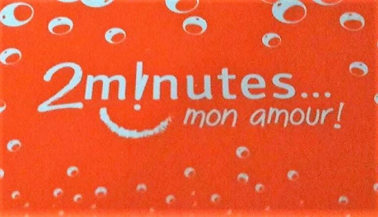 2 minutes avec toi